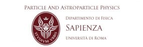 Particle and Astroparticle Physics – Sapienza